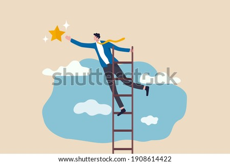 Business opportunity, ladder of success or aspiration to achieve business goal concept, ambitious businessman climbing ladder to the the top and reaching for the shining star. Сток-фото ©