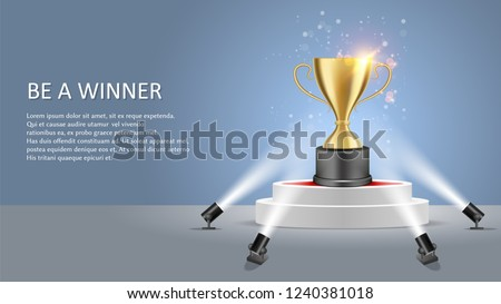 Business or sport competition winner poster web banner template. Vector illustration of white round podium with trophy award cup illuminated by floor spotlights.