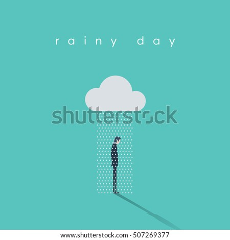 Business rainy day vector concept with businessman standing under cloud and rain. Eps10 vector illustration.