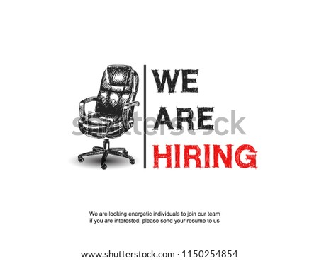 Business recruiting concept, we are hiring with office chair simple design. Vector illustration with hand drawing style