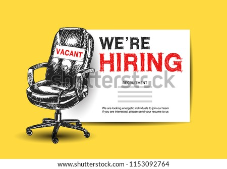 Business recruiting concept with office chair. We are hiring with hand drawing style on yellow background