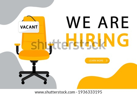 Business recruitment concept. Office chair with a sign vacant. We are hiring, open vacancy. Hiring and recruiting banner concept. Empty office chair. Vector illustration. Imagine de stoc ©