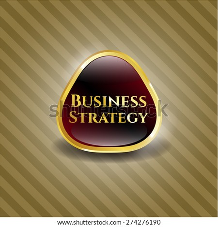 Business strategy gold shiny badge