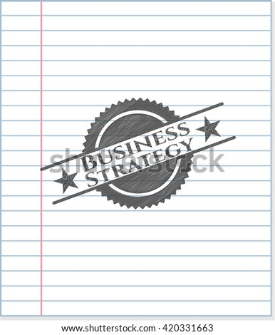Business Strategy pencil draw