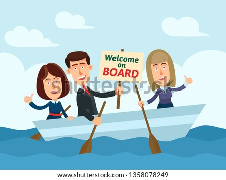 Business team searching new employee. Business people on boat, man holding board with message - Welcome on board. Recruitment, vacancy concept. Business vector illustration, flat cartoon style.