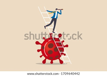 Business vision new normal after Coronavirus COVID-19 pandemic causing financial crisis and economy recession concept, businessman leader holding telescope on top of ladder above Coronavirus pathogen