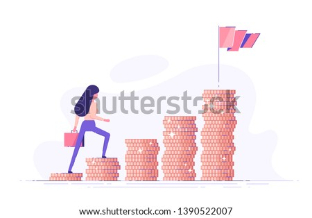 Business woman is climbing stairs from stacks of coins  toward his financial goal. Personal investment and pension savings concept. Modern vector illustration.