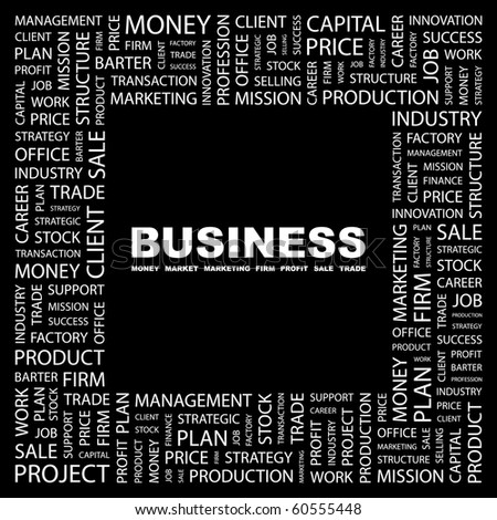 BUSINESS. Word collage on black background. Illustration with different association terms.