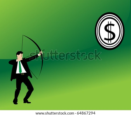 businessman aiming at dollar with bow and arrow
