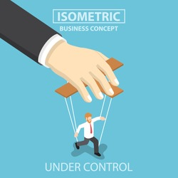 Businessman are under control like a puppet by big hand, Flat 3d web isometric infographics design, VECTOR, EPS10