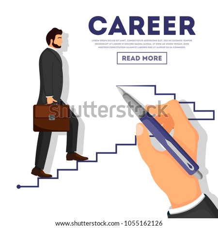 Businessman climbing career ladder poster. Business growth and the path to success, step by step process, business ambition. Businessman walking up stairway to the top of mountain vector illustration.