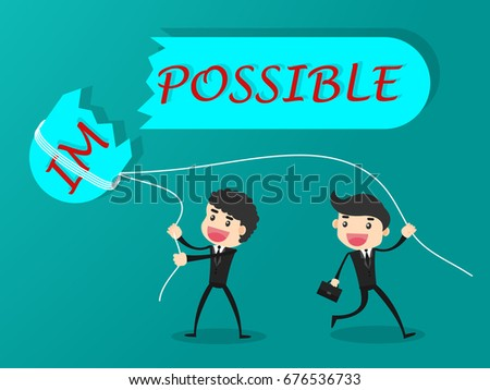 Businessman destroying the word impossible to possible
