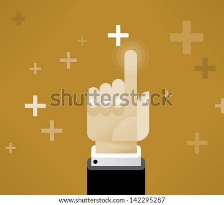 Businessman hand choosing abstract plus - symbol of opportunity. Idea - Choosing the Business or Lifetime opportunity. Enjoy!