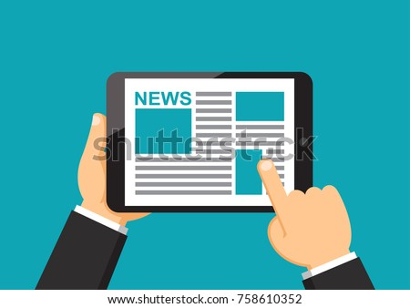 Businessman hand holding tablet to reading news on screen, Online media business concept, Flat design vector illustration