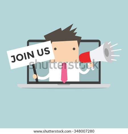 Businessman holding join us sign and megaphone in computer notebook
