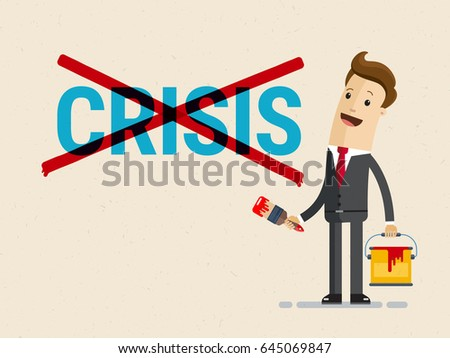 """Businessman ?ross out word """"crisis"""" paint on the wall. Vector, illustration, flat"""
