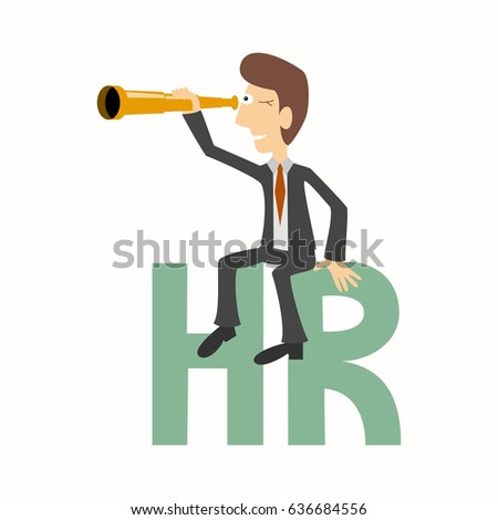 Businessman sits on HR letters (human resources) and looks through a spyglass. Business vision concepts. Vector illustration.