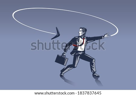 Businessman Surprised as Boomerang He Throws Goes back to Him from Behind . Business Illustration Concept of Consequences and Karma behind Every Step We Make Zdjęcia stock ©