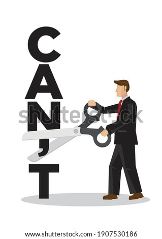 Businessman using scissors to remove the word cant. Concept for self belief, positive attitude and motivation. Character flat vector illustration on a white background. 商業照片 ©