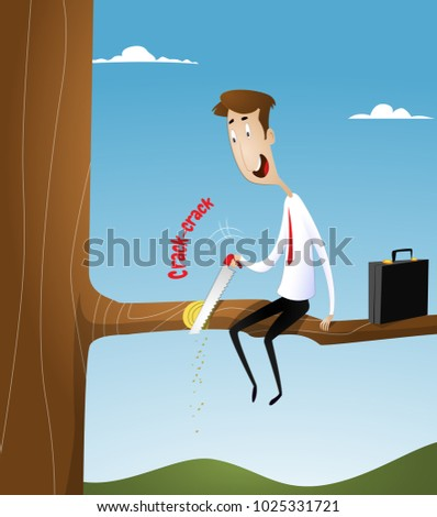 Businessman with a hacksaw, sawing the branch on which he sits. Unproductive, unprofitable business, bad business strategy concept illustration. Vector