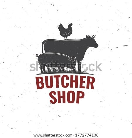 Butcher shop Badge or Label with cow, Beef, pork, pig, chicken. Vector. Vintage typography logo design with cow, Beef, pork, pig, chicken silhouette. Butchery meat shop, market, restaurant business.