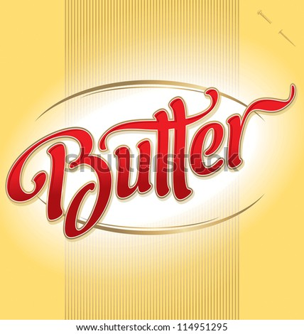 BUTTER hand lettering - handmade calligraphy, vector (eps8); - stock vector