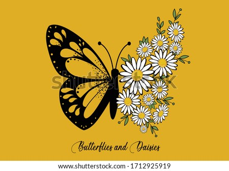 butterflies and daisies positive quote flower design margarita  mariposa stationery,mug,t shirt,phone case fashion slogan  style spring summer sticker and etc fashion design Swallowtail Metamorphosis