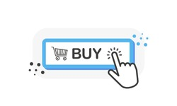 BUY blue 3D button with hand pointer clicking. White background. Vector illustration.