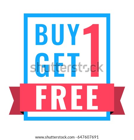 Buy 1 get 1 free. Flat vector badge icon illustration on white background.