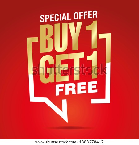 Buy 1 get 1 free in brackets speech gold white red sticker icon