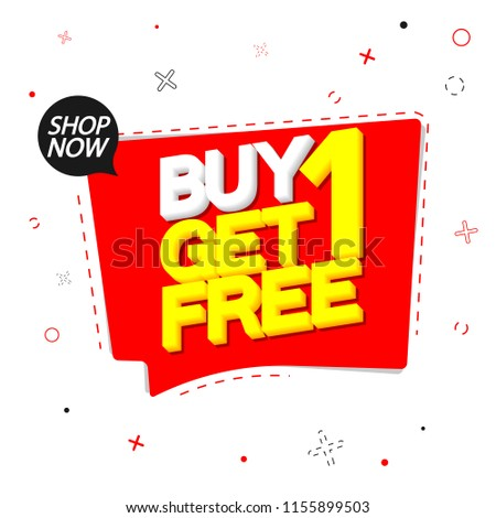 Buy 1 Get 1Free, sale banner design template, speech bubble discount tag, vector illustration