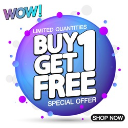Buy 1 Get 1 Free, sale tag, discount banner design template, app icon, special offer, wow promotion, vector illustration