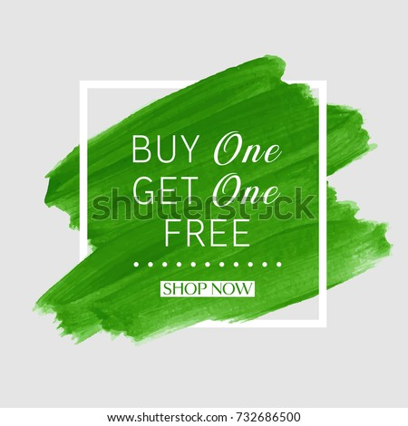 buy 1 get 1 free sale text over