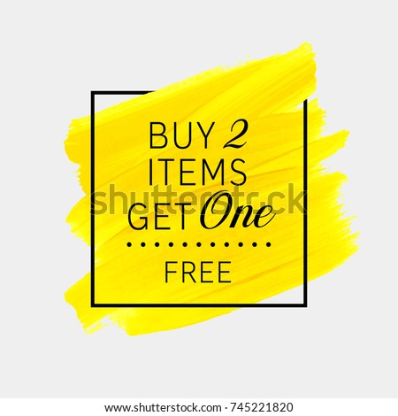 Buy 2 Get 1 Free sale text over watercolor art brush paint abstract texture background vector illustration. Perfect acrylic design for a shop and sale banners.