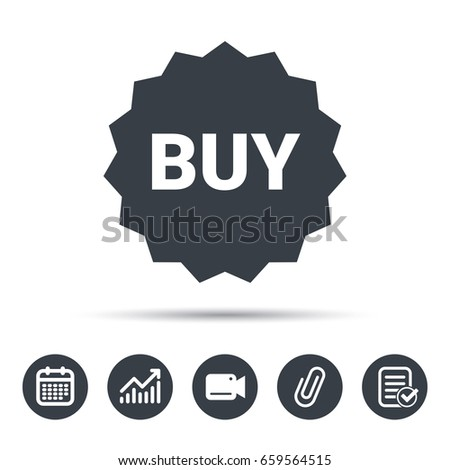 Buy icon. Online shopping star symbol. Calendar, chart and checklist signs. Video camera and attach clip web icons. Vector