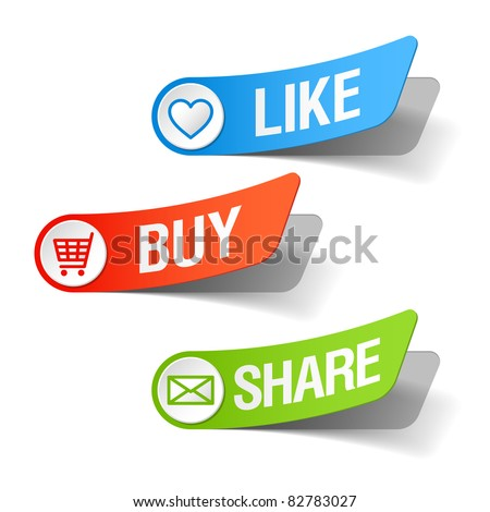 Buy, like and share labels. Vector.