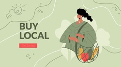 Buy Local words with modern woman character holding a string bag with vegetables. Vector banner template of a green lifestyle, healthy eating, local business support.