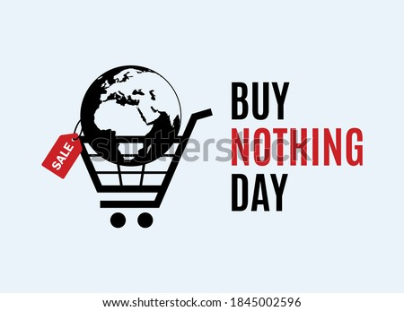 Buy Nothing Day vector. International day of protest against consumerism vector. Planet earth with discount label icon vector. Planet earth in a shopping cart symbol vector. Consumption icon Stock photo ©