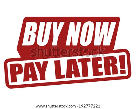 Buy now pay later label on white vector illustration 192777221