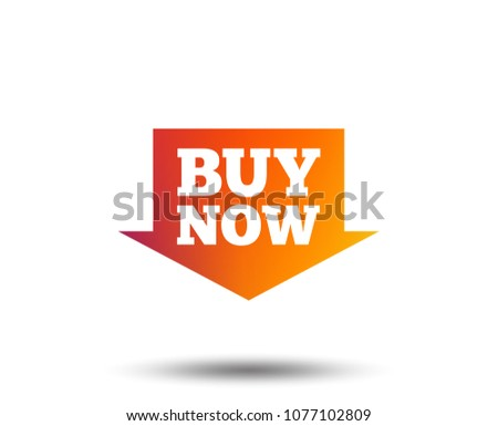 Buy now sign icon. Online buying arrow button. Blurred gradient design element. Vivid graphic flat icon. Vector