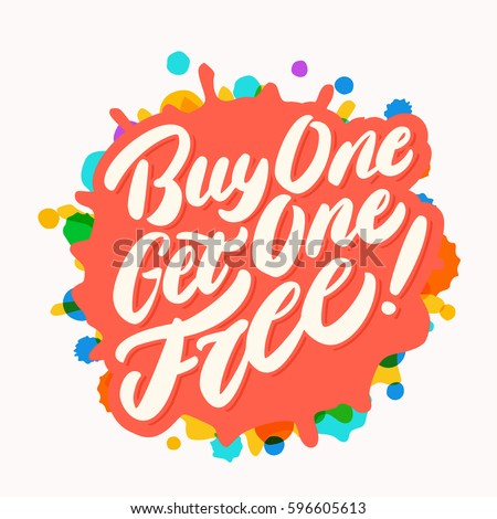 Buy one Get one free! Lettering.