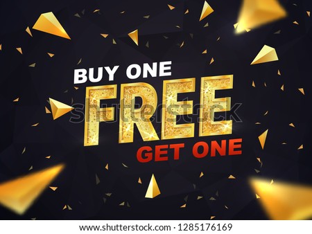 Buy one get one free on dark background vector illustration. Best offer shopping template with golden triangles