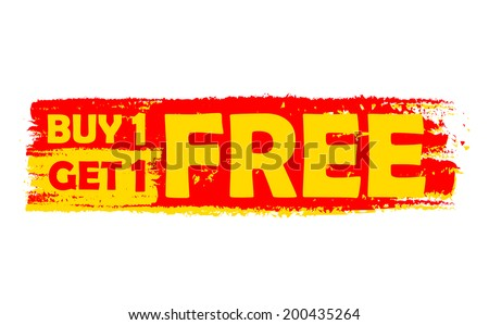 buy one get one free - text in yellow and red drawn label, flat design, business shopping concept, vector
