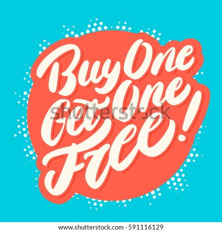 Buy one Get one free! Vector Lettering.