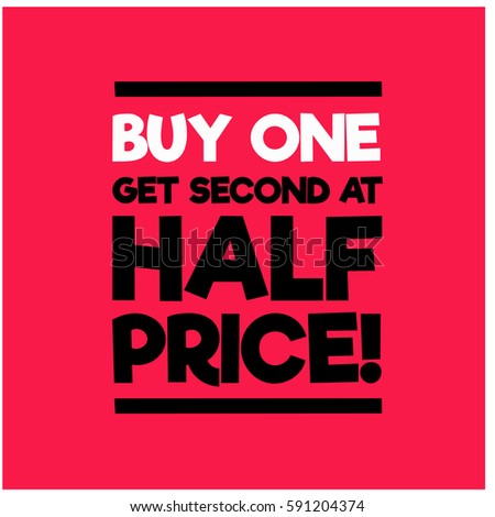 Buy One Get Second At Half Price!