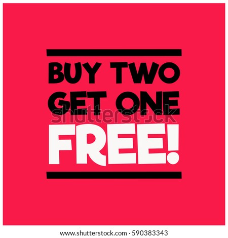 Buy Two Get One Free Offer
