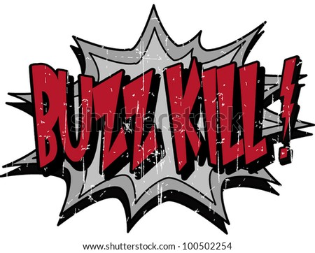 stock-vector-buzz-kill-100502254.jpg