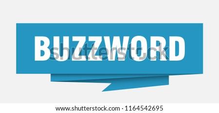 buzzword sign. buzzword paper origami speech bubble. buzzword tag. buzzword banner