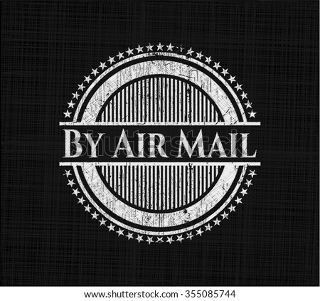 By Air Mail chalk emblem written on a blackboard