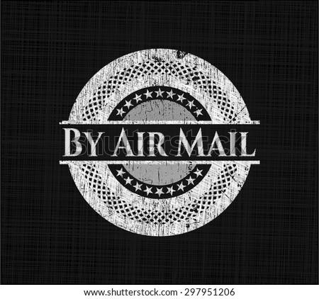 By Air Mail chalkboard emblem written on a blackboard